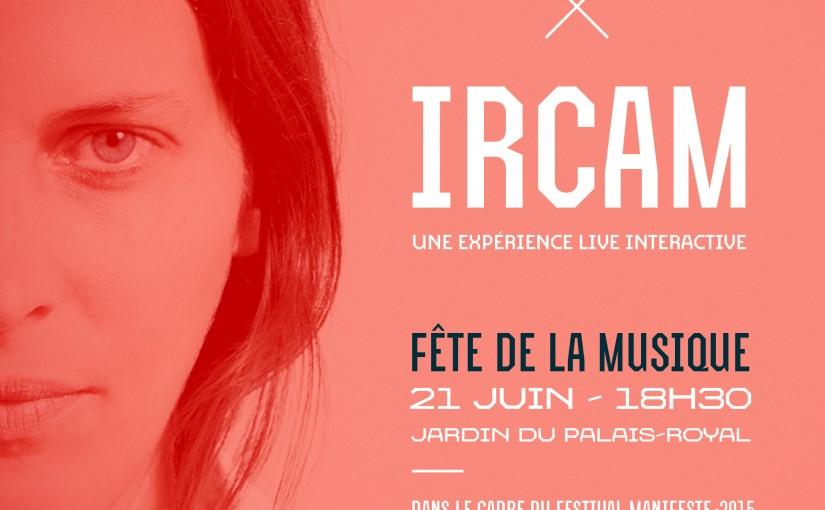 Chloé × Ircam @ Fête de la musique 2015